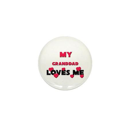 My GRANDDAD Loves Me Mini Button