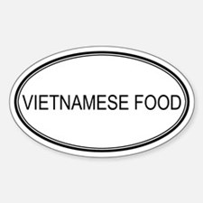 VIETNAMESE FOOD (oval) Oval Decal