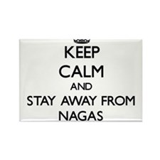 Keep calm and stay away from Nagas Magnets