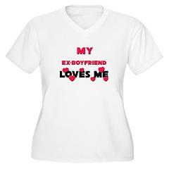 My EX-BOYFRIEND Loves Me T-Shirt