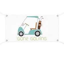 Gone Golfing Banner