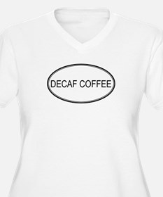 DECAF COFFEE (oval) T-Shirt