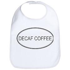 DECAF COFFEE (oval) Bib