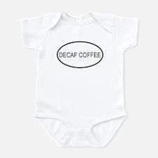 DECAF COFFEE (oval) Infant Bodysuit
