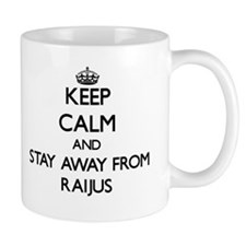 Keep calm and stay away from Raijus Mugs