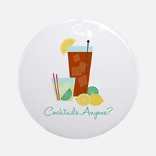 Cocktails Anyone? Ornament (Round)