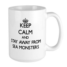 Keep calm and stay away from Sea monsters Mugs