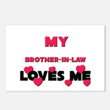 My BROTHER-IN-LAW Loves Me Postcards (Package of 8