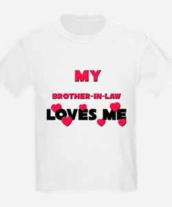 My BROTHER-IN-LAW Loves Me T-Shirt