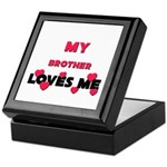 My BROTHER Loves Me Keepsake Box