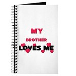 My BROTHER Loves Me Journal