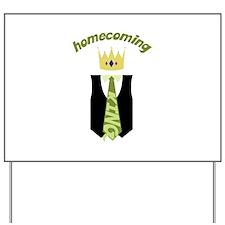 Homecoming King Yard Sign
