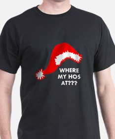 Where My Hos At? T-Shirt