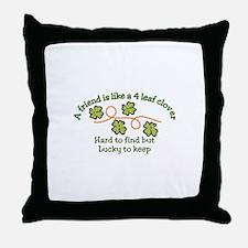 Lucky to Keep Throw Pillow
