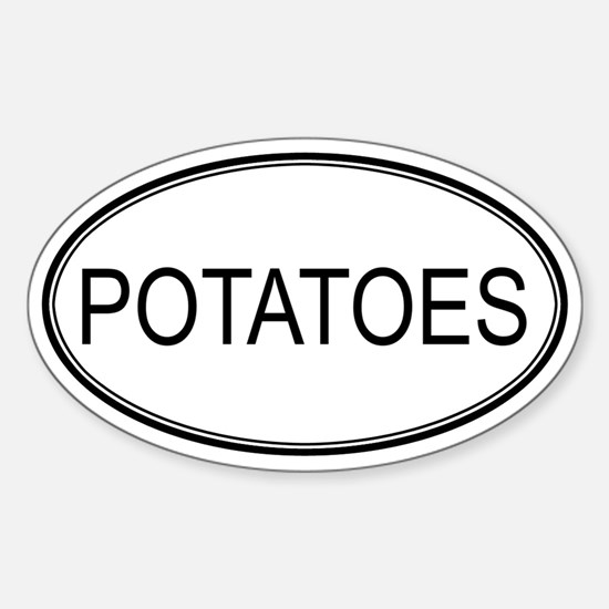 POTATOES (oval) Oval Decal