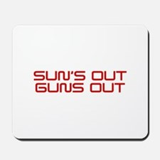 SUNS-OUT-GUNS-OUT-SAV-RED Mousepad