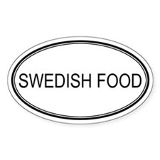 SWEDISH FOOD (oval) Oval Decal