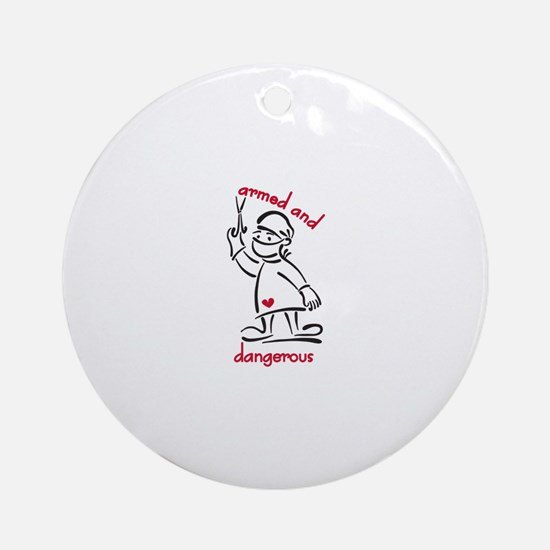 Armed & Dangerous Ornament (Round)