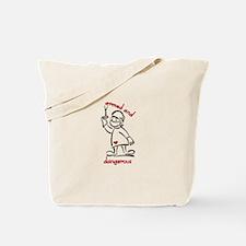 Armed & Dangerous Tote Bag