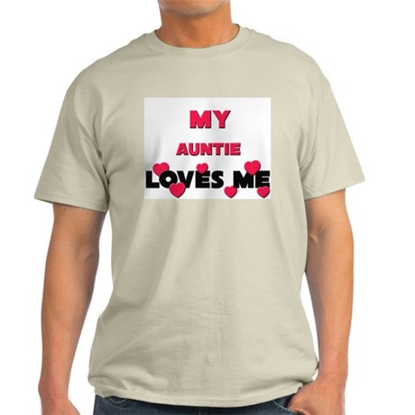 My AUNTIE Loves Me Light T-Shirt