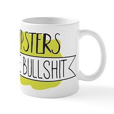 Hipsters are Bullshit Mugs