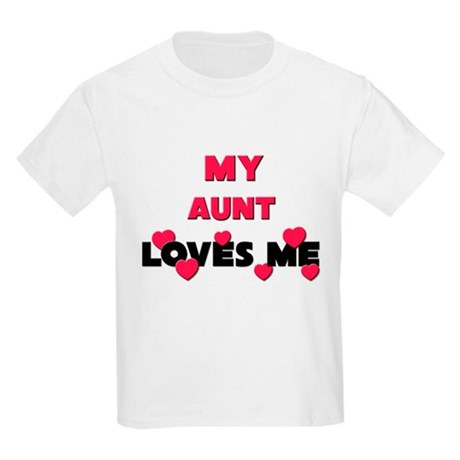 My AUNT Loves Me Kids Light T-Shirt