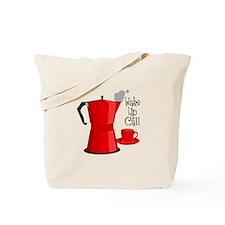 Wake Up Call Tote Bag