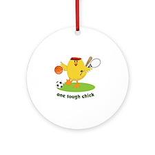 One Tough Chick Ornament (Round)