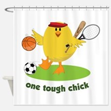 One Tough Chick Shower Curtain