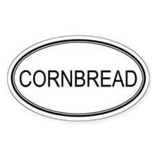 CORNBREAD (oval) Oval Decal