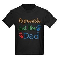 Agreeable Just like Dad T