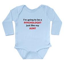 Psychologist Like My Aunt Body Suit