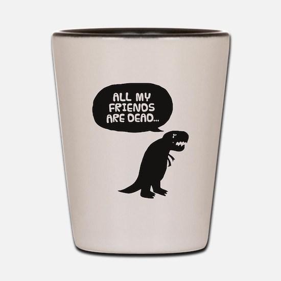 Sad Dinosaur Shot Glass