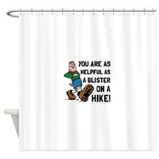 Blister On Hike Shower Curtain