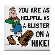 Blister On Hike Tile Coaster