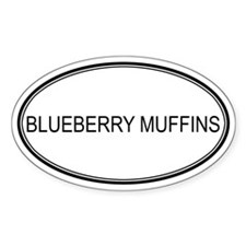 BLUEBERRY MUFFINS (oval) Oval Decal