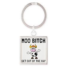Moo Bitch Keychains