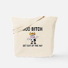 Moo Bitch Tote Bag