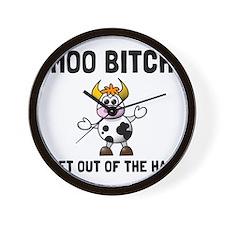 Moo Bitch Wall Clock
