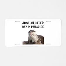 Otter Day Paradise Aluminum License Plate