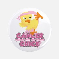 "Breast Cancer Messed With Wrong Chick 3.5"" Button"