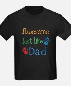 Awesome Just like Dad T