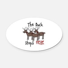 The Buck Stops Here Oval Car Magnet