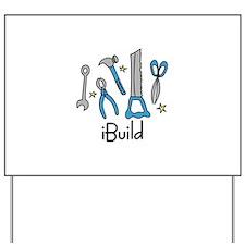 iBuild Yard Sign