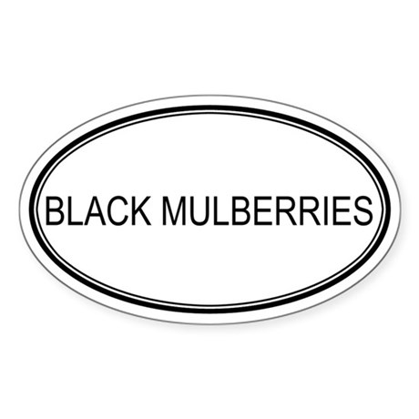 BLACK MULBERRIES (oval) Oval Sticker