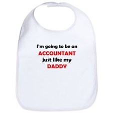 Accountant Like My Daddy Bib