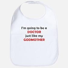 Doctor Like My Godmother Bib