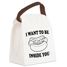 I want to be inside you Canvas Lunch Bag