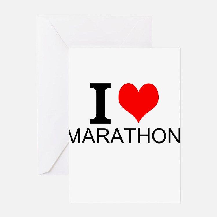 I Love Marathons Greeting Cards