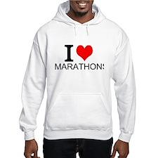 I Love Marathons Hoodie